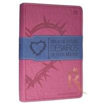 Bíblia De Estudo Desafios De Toda Mulher Nvi Rosa
