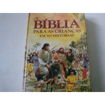 A Bíblia Para As Crianças Em 365 Histórias - Livro Ilustrado