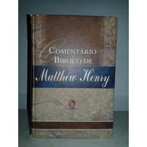 Comentário Bíblico De Matthew Henry - Obra Completa