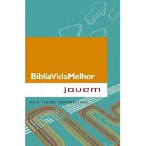 Bíblia Vida Melhor Jovem Nvi - Brochura