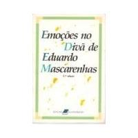 Emoções No Divã De Eduardo Mascarenhas Eduardo Mascarenhas