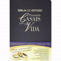 Biblia Sagrada De Estudo Preparando Casais Para A Vida+frete