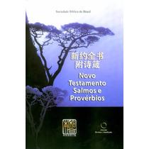 Novo Testamento, Salmos E Provérbios Chinês - Português -