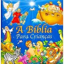 Livro - A Bíblia Para Crianças