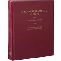 O Texto Do Novo Testamento Grego 4 Ed. Línguas Originais