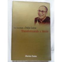 Livro Transformando A Mente - Dalai Lama