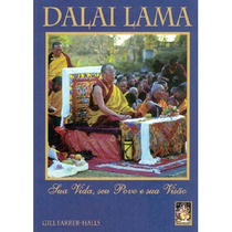 Livro Dalai Lama: Sua Vida, Seu Povo E Sua Visão - Ótimo!!!