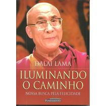Iluminando O Caminho, De Dalai Lama
