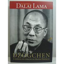 Dzogchen - Sua Santidade O Dalai Lama