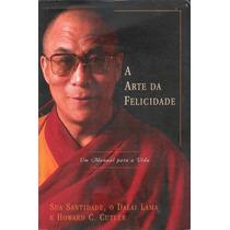 Livro:a Arte Da Felicidade Dalai Lama Frete Gratis