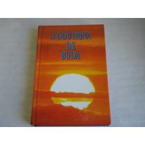 Livro A Doutrina De Buda 4ª Edição Bukkyo Dendo Kyokai 1998