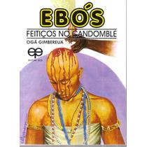 Livro Ebós Feitiços No Candomblé