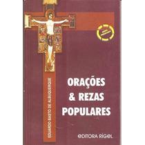 Orações & Rezas Populares Livro Disponível Autor Eduardo Bas