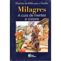 Livro Milagres- A Cura De Mentes E Corpos (frete Gratis)