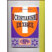 O Cristianismo Em Xeque - A Maçonaria Na Igreja