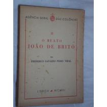 O Beato João De Brito ( Sebo Amigo )
