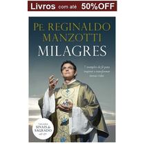 Livro - Milagres: Trilogia Sinais Do Sagrado - Novo