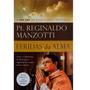 Livro - Feridas Da Alma - Padre Reginaldo Manzotti