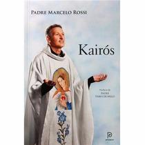 Livro Kairós - Padre Marcelo Rossi - Original Novo Fisico