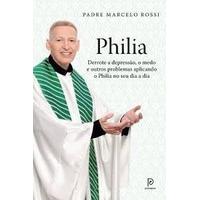 Livro- Philia - Padre Marcelo Rossi- Oportunidade- Lacrado
