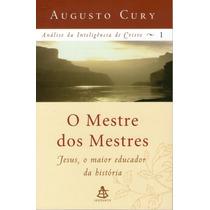 Livro - Mestre Dos Mestres - Augusto Cury