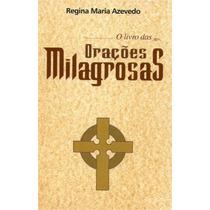 Livro Das Orações Milagrosas
