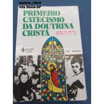 Livro O Primeiro Catecismo Da Doutrina Cristã ?
