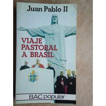 Bolsilivro Viaje Pastoral A Brasil Juan Pablo Ii - Espanhol