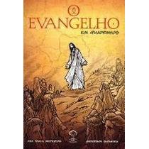 Livro - O Evangelho Em Quadrinhos - Ana Paula Medeiros