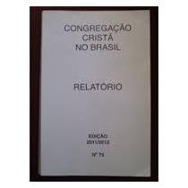 Congregação Cristã No Brasil - Relatório 2008/9 Lt
