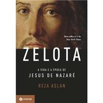 Livro - Zelota: A Vida E A Época De Jesus De Nazaré
