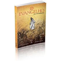 O Evangelho Em Quadrinhos - Bíblia - História Real De Jesus