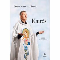 Livro Kairós (padre Marcelo Rossi) !