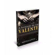 Livro A Formação De Um Valente Pastor Marcelo Almeida