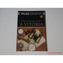 Silas Malafaia - Estrat. Para Vitoria - Livro (novo Lacrado)