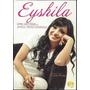 Eyshila Uma História De Amor E Perseverança Livro