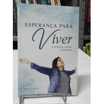 Livro - Esperança Para Viver - Ellen G. White
