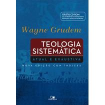 Teologia Sistemática Grudem Edição Especial (grátis Cd-rom)