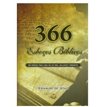 366 Esboços Bíblicos - Erivaldo De Jesus Livro Frete Grátis