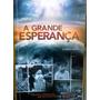 Ellen G White A Grande Esperança Casa Publicadora Brasileira