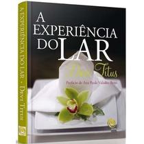 Livro A Experiência Do Lar Devi Titus