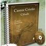Cantor Cristão Cifrado Com Cifras E Partituras Frete Gratis