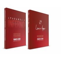 Kit Livros Apagando O Inferno + Livro Louco Amor