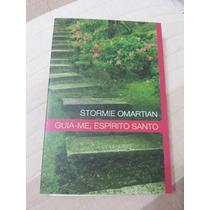 Livro Guia-me, Espirito Santo - Stormie Omartian
