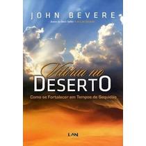 Vitória No Deserto - Livro Jonh Bevere