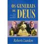Os Generais De Deus - Livro