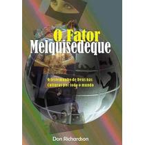 O Fator Melquisedeque - Livro 3@ Edição Revisada