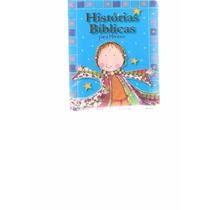 Histórias Bíblicas Para Meninos - 2011 - Ed. Ciranda Cultura