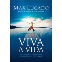 Livro Viva A Vida-max Lucado #sensacional Frete Só R$ 8,00