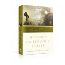 História Da Teologia Cristã Livro Roger Olson